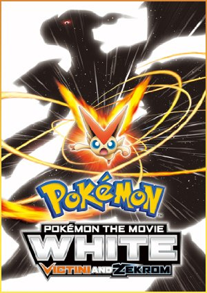 Pokémon The Movie – White: Victini och Zekrom